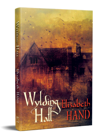 Wylding Hall [Hardcover] by Elizabeth Hand